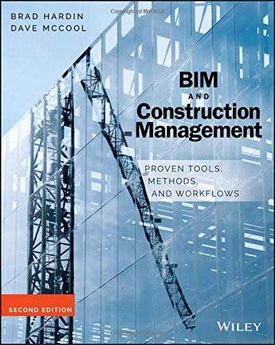 BIM and Construction Management: Proven Tools, Methods, and Workflows, 2nd Edition - Civil Management Engineering