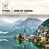 Tyrol: Jodler Songs (Air Mail Music Collection)
