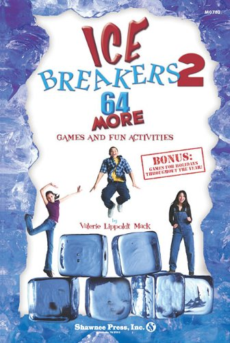 ice-breakers-2-64-more-games-and-fun-activities