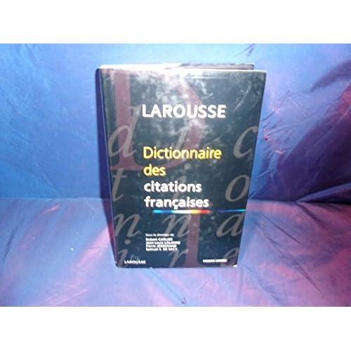 Larousse Dictionnaire des citations françaises