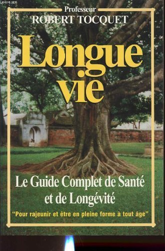 Longue vie