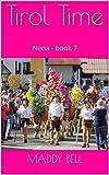 Tirol Time: Nena - book 7