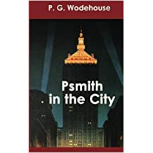 Psmith in the City (English Edition)