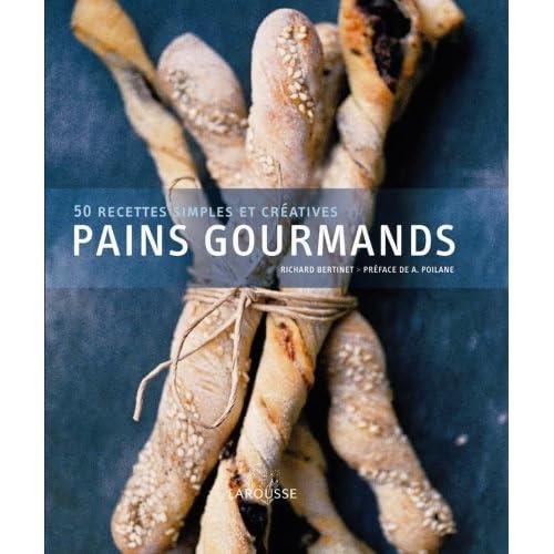 Pains gourmands : 50 recettes simples et créatives (1DVD)