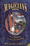 The Steps up the Chimney (Magician's House Quartet)