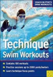 Technique Swim Workouts: 1 (Coach Blythes Swim Workouts 1)