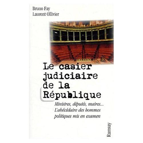 Le Casier judiciaire de la République