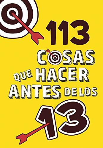 113 cosas que hacer antes de los 13 (No ficción ilustrados) por Varios autores