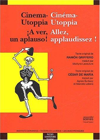 Cinéma-Utoppia Allez, applaudissez ! / Cinema-Utoppia A ver, un apauso !