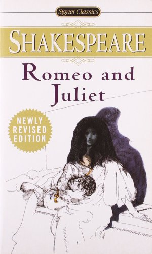Romeo and Juliet (Signet Classic Shakespeare)