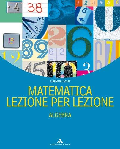 Matematica lezione per lezione. Per la Scuola media: 3