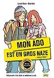 Mon ado est un gros naze… mais je l'aime (édition collector) (LIVRE POCHE HUM) (French Edition)