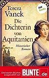 Die Dichterin von Aquitanien: Historischer Roman - Die besten Bücher, ausgewählt von BUNTE.de