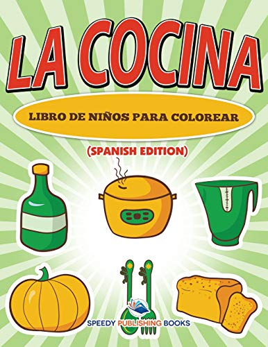 La Cocina Libro De Niños Para Colorear (Cocina Para Ni??os)