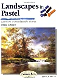 Landscapes in Pastel (SBSLA20) (Step-by-Step Leisure Arts)