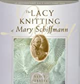 The Lacy Knitting of Mary Schiffmann