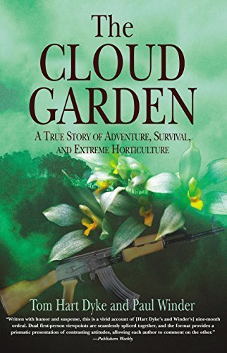 The Cloud Garden: A True Story of Adventure, Survival, and Extreme Horticulture by Hart Dyke, Tom, Winder, Paul (2005) Paperback