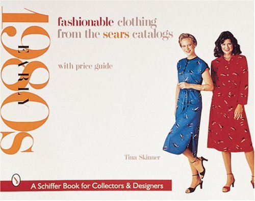 fashionable-clothing-from-the-sears-catalogs-early-1960s-early-1980s-schiffer-book-for-collectors-an