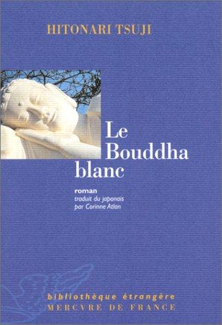 "<a href=""/node/117"">Le Bouddha blanc</a>"