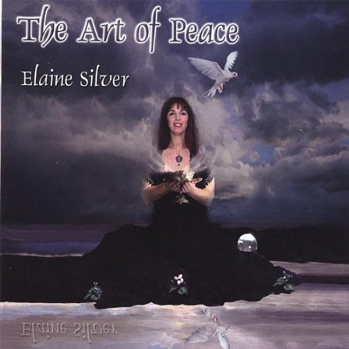 The Art of Peace by Silver, Elaine (2006-10-24)