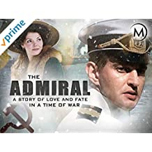 The Admiral: A Story of Love and Fate in a Time of War