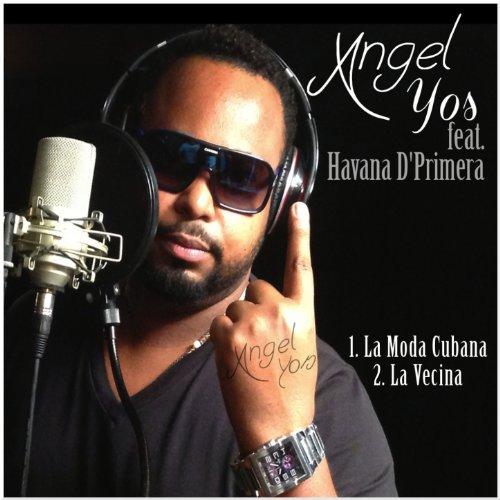 Angel Yos (feat. Havana D'Primera)