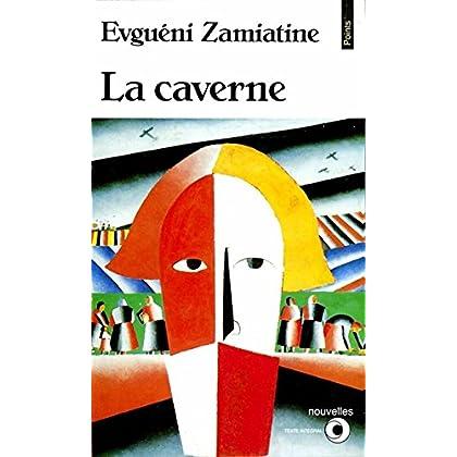 La Caverne et autres nouvelles