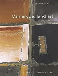 Camargue, land art : points de vue sur une réserve de biosphère