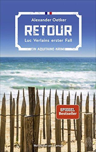 Retour: Luc Verlains erster Fall (Luc Verlain ermittelt)