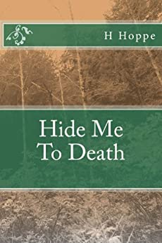 Hide Me To Death (English Edition) von [Hoppe, H]