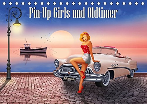 Pin-Up Girls und Oldtimer by Mausopardia (Tischkalender 2016 DIN A5 quer): Sexy Pin-Up Girls und kultige Oldtimer im Retro Style der 60er Jahre. (Monatskalender, 14 Seiten) (CALVENDO Menschen)