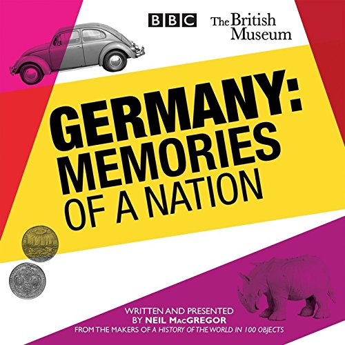Germany: The Memories of a Nation