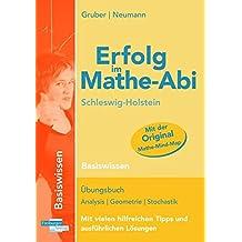 Erfolg im Mathe-Abi Schleswig-Holstein Basiswissen: mit der Original Mathe-Mind-Map