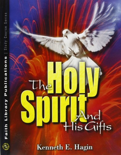 The Holy Spirit and His Gifts por Kenneth E. Hagin