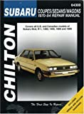 Subaru Coupes, Sedans, and Wagons, 1970-84 (Chiltons Total Car Care Repair Manual)