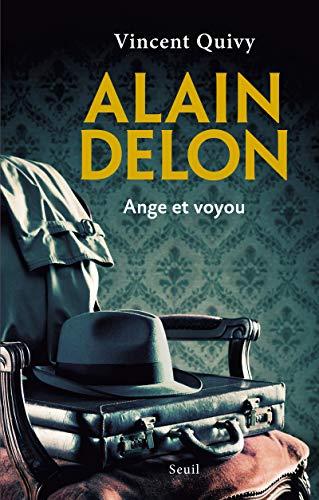 Alain Delon - Ange et voyou par Vincent Quivy