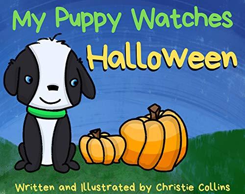 My Puppy Watches - Halloween (English Edition)