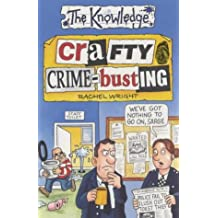 Crafty Crime-busting (The Knowledge)