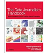 [(The Data Journalism Handbook)] [ By (author) Jonathan Gray, By (author) Lucy Chambers, By (author) Liliana Bounegru, By (author) Wilfried Ruetten ] [August, 2012]