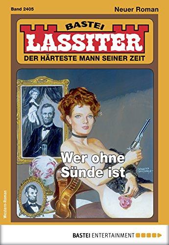 Lassiter 2405 - Western: Wer ohne Sünde ist -