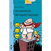 Les aventures del Capità Calçotets (Barco de Vapor Azul)