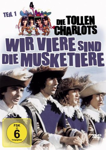 Bild von Die tollen Charlots - Wir Viere sind Musketiere