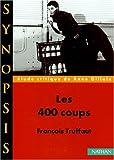 Synopsis numéro 9 - Les 400 coups