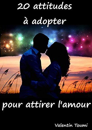 Couverture du livre 20 attitudes à adopter pour attirer l'amour