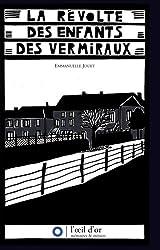 La révolte des enfants des Vermiraux
