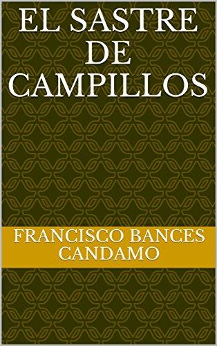 El sastre de Campillos por Francisco Bances Candamo