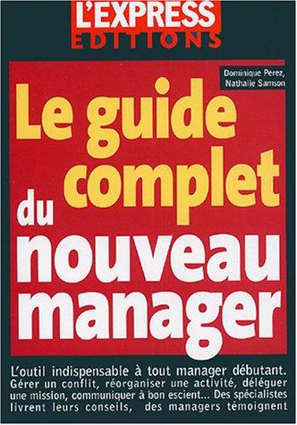 Le guide complet du nouveau manager