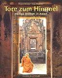 Tore zum Himmel: Heilige Stätten in Asien von Franz Binder (16. Oktober 2009) Gebundene Ausgabe