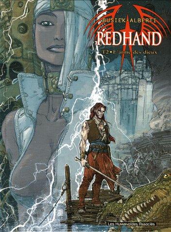 Redhand, Tome 2 : L'arme des dieux
