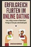 """Erfolgreich Flirten im Online Dating: Lerne, richtig zu texten im """"Online Game""""  Flirttipps & Tricks plus reelle Chatbeispiele"""